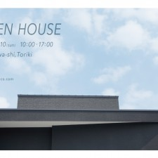 2016.07.09-10  OPEN HOUSE (金沢市)