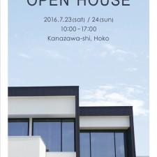 2016.07.23-24 OPEN HOUSE (金沢市)