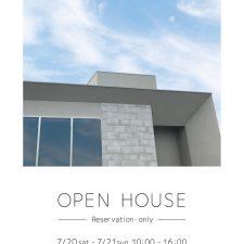 OPEN HOUSE 2019.7.20(sat) -.21(sun)白山市